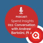 Conversation with Andrew Bartolini - Spend Insights Podcast | SpendHQ